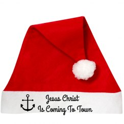 """""""Jesus Christ Is Coming To Town"""" Santa Hat"""