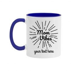 Custom Mom Vibes Mug