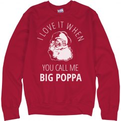 Call Me Big Poppa Ugly Christmas