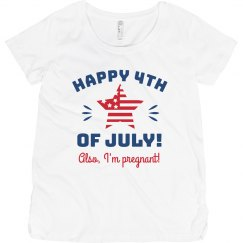 Happy 4th of July! Also I'm Pregnant! Funny Maternity