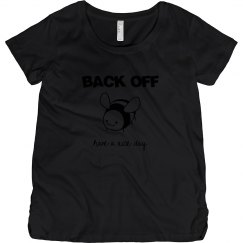 BACK OFF Have a Nice Day Maternity T-Shirt