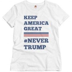 Keep America Great Never Trump