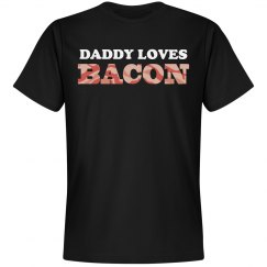 Daddy Loves Bacon