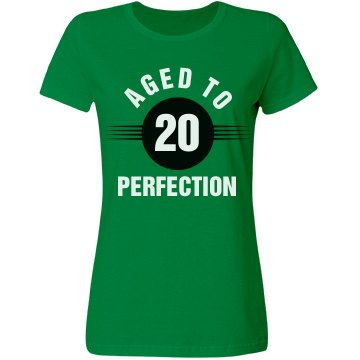 20 aged to perfection