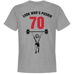 Look who's pushin 70