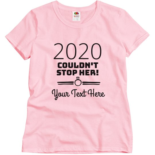 2020 Couldn't Stop Her Bach Top