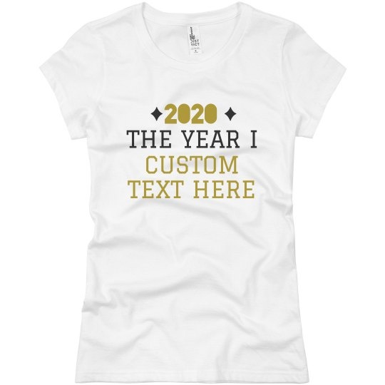 2020 Custom Text Resolution Tee
