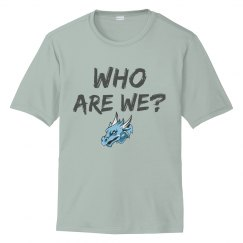 #5 Unisex PERformance Tee-Sport Tek Brand-Who Are We? W