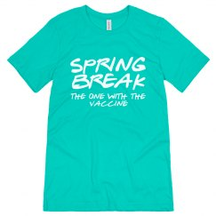Spring Break With The Vaccine Tee