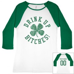 Custom St Patricks Drink Up Bish