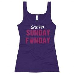 Sister Sunday Funday