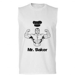 Mr. Baker Muscle shirt