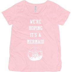 We're Hoping It's A Mermaid