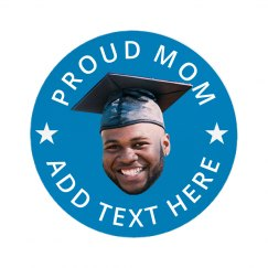 Custom Photo Mom Of Grad