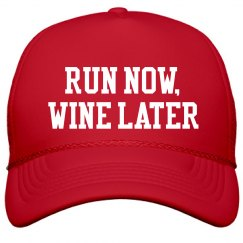 Run Now, Wine Later Runners Hat