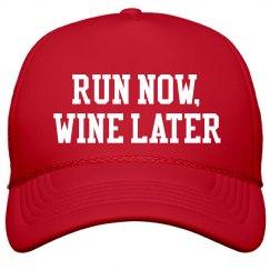 Run Now, Wine Later Runners Hat