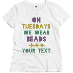 Funny Tuesdays We Wear Beads Group