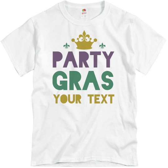 af8155412e Party Mardi Gras Funny Group Shirts Unisex Basic Promo T-Shirt