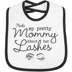 Ask my pretty mommy