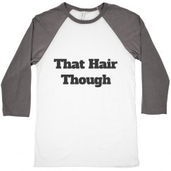 that hair though
