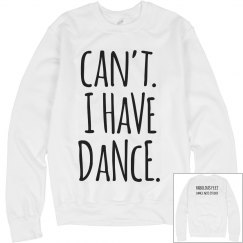 CAN'T I HAVE DANCE