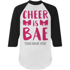 Custom Cheer Is Bae Shirt