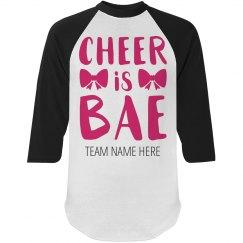 Custom Cheer Is Bae Shirt