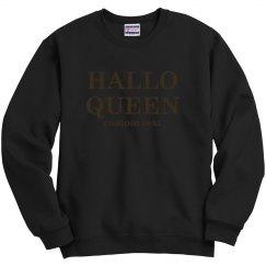 Halloween is for Hallo-Queens.