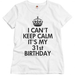 It's my 31st birthday