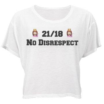 21/18 No Disrespect Top