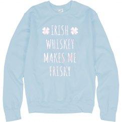 Full Of Whiskey Feeling Frisky