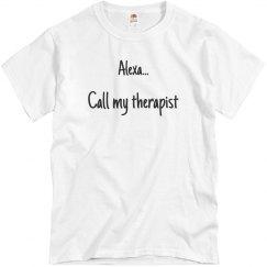 Alexa... Call my therapist