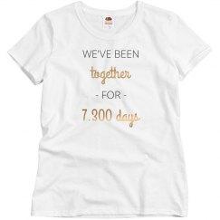We've Been Together For 7,300 Days