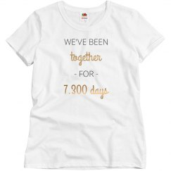 We've Been Together For 7,300 Days