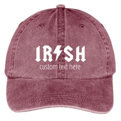 Irish Or Not Custom Hat