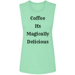 Coffee It's Magically Delicious