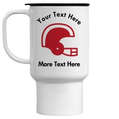 Football Helmet 15 oz Travel Mug. One More Shot