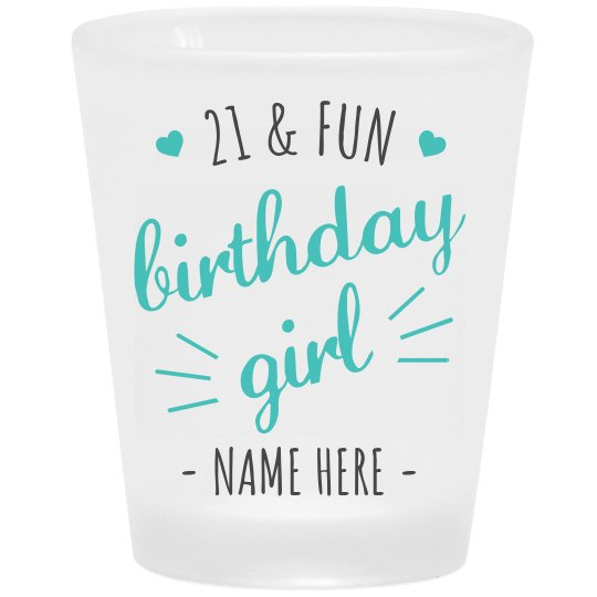 21st Birthday Girl Custom Shot Glass