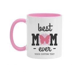 Best Mom Ever Butterfly Mug