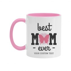 Best Mom Ever Butterfly Mug