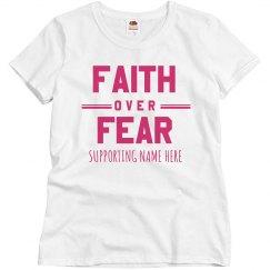 Faith Over Fear Custom Charity