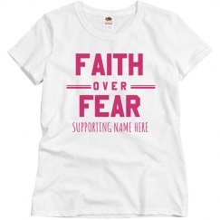 Faith Over Fear Custom Charity