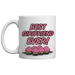 Best Girlfriend Ever Mug