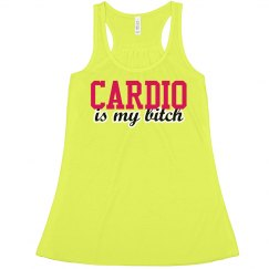 Cardio Is My Bitch