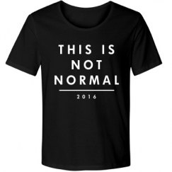 This Is Not Normal 2016 Black