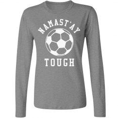 Soccer Girl Humor Namastay