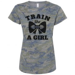 Train Like A Girl Who Lifts Camo