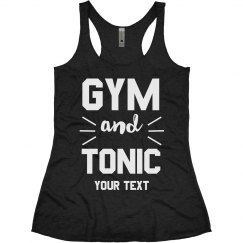 Gym & Tonic Funny Workout Tank