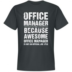 Office Manager Shirt
