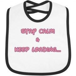 Stay Calm Girl Bib